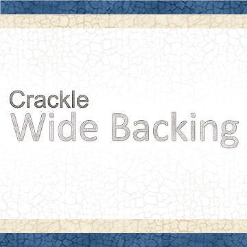 Crackle Wide Backing