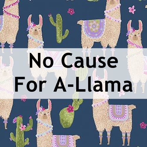 No Cause For A-Llama