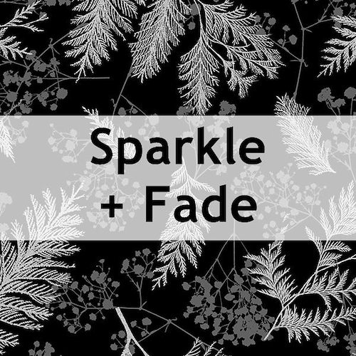 Sparkle and Fade