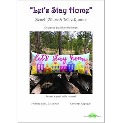 Lets Stay Home Bench Pillow & Table Runner