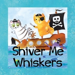 Shiver Me Whiskers