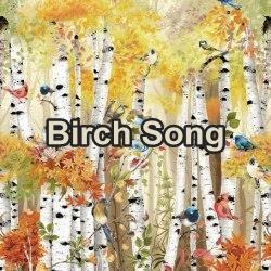Birch Song